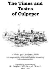 The Times and Tastes of Culpeper